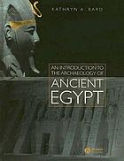 An Introduction to the Archaeology of Ancient Egypt cover image