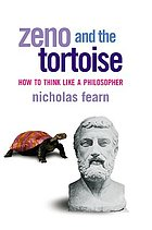 Zeno and the tortoise : how to think like a philosopher