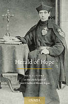 Herald of hope : reflections on the life & spirit of Saint Charles of Mount Argus.