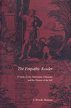 The empathic reader : a study of the narcissistic character and the drama of the self