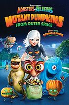 Monsters vs. aliens : mutant pumpkins from outer space