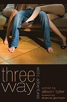 Three-way : erotic adventures