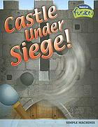 Castle under siege!: simple machines