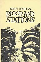 Blood and stations