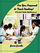Are you prepared to teach reading? : a practical tool for self-assessment