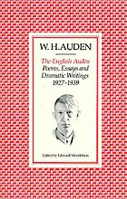 The english Auden : poems, essays and dramatic writings : 1927-1939