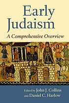 Early Judaism : a comprehensive overview