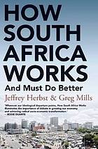 How South Africa works : and must do better
