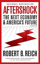 Aftershock : the next economy and America's future