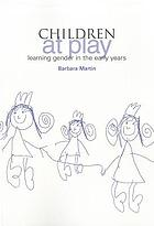 Children at play : learning gender in the early years