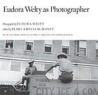 Eudora Welty as photographer