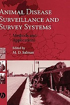Animal disease surveillance and survey systems : methods and applications