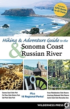 Hiking & Adventure Guide to the Sonoma Coast & Russian River.