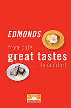 Edmonds great tastes : from cafe to comfort
