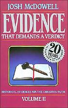 Evidence that demands a verdict : historical evidences for the Christian faith