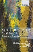 Macroeconomics and monetary policy : issues for a reforming economy