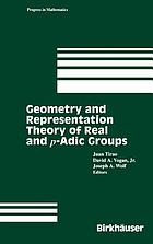 Geometry and representation theory of real and p-adic groups : [papers from the Fifth Workshop on Representation Theory of Lie Groups and Its Applications]