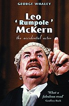 Leo 'Rumpole' McKern : an accidental actor