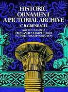 Historic ornament : a pictorial archive : 900 fine examples from ancient Egypt to 1800, suitable for reproduction