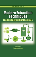 Modern extraction techniques : food and agricultural samples