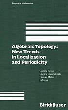 Algebraic topology : new trends in localization and periodicity : Barcelona conference on algebraic topology : Papers