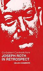 Co-existent contradictions : Joseph Roth in retrospect : papers of the 1989 Joseph Roth Symposium at Leeds University to commemorate the 50th anniversary of his death