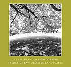 Lee Friedlander photographs : Frederick Law Olmsted landscapes.