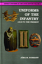 Uniforms of the infantry : 1919-to the present
