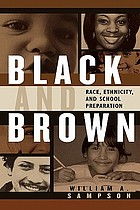 Black and brown : race, ethnicity, and school preparation