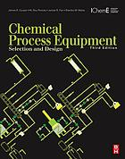 Chemical process equipment : selection and design