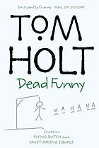 The first Tom Holt omnibus