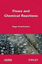 Flows and chemical reactions