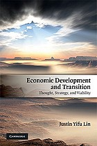 Economic development and transition : thought, strategy, and viability