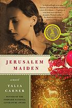 Jerusalem maiden : a novel
