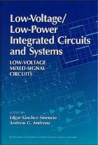Low-voltage/low-power integrated circuits and systems : low-voltage mixed-signal ciruits