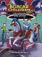 The Boxcar Children graphic novels : the amusement park mystery
