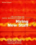 The Australian small business guide to hiring new staff