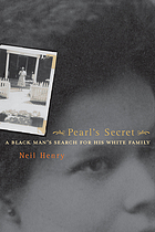 Pearl's secret : a black man's search for his white family
