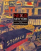 Nexus New York : Latin/American artists in the modern metropolis