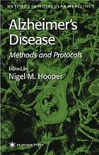 Alzheimer's disease : methods and protocols