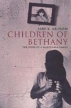 Children of Bethany : the story of a Palestinian family