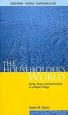 The householder's world : purity, power, and dominance in a Nepali village