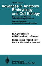 Regenerative properties of central monoamine neurons : studies in the adult rat using cerebral iris implants as targets