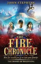Fire Chronicle : the Books of Beginning 2, the