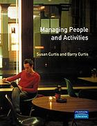 Managing people and activities