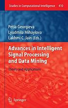 Advances in intelligent signal processing and data mining : theory and applications