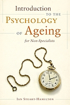Introduction to the psychology of ageing for non-specialists