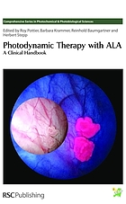 Photodynamic therapy with ALA : a clinical handbook