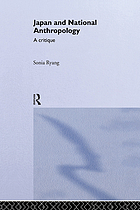 Japan and national anthropology : a critique