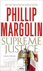 Supreme justice : a novel of suspense
